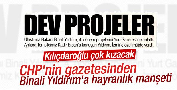 Binali Yıldırım CHP'nin gazetesine manşet oldu