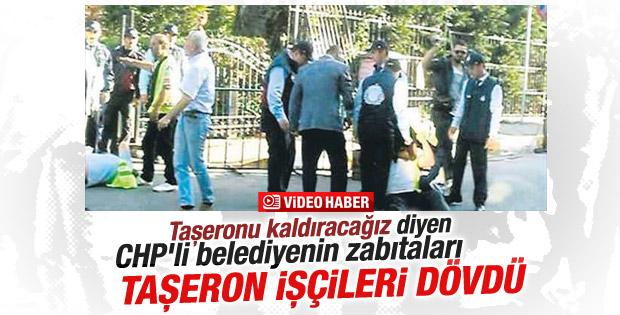 CHP'li belediyeden işçilere saldırı