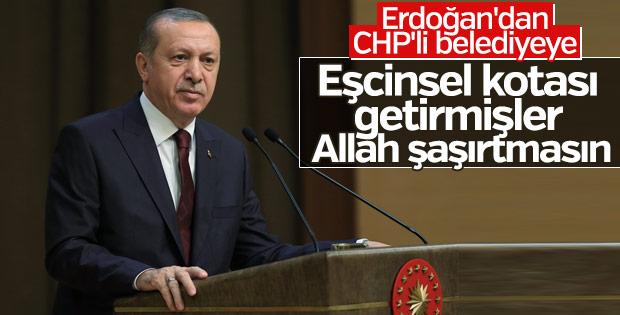Erdoğan'dan CHP'li belediyeye eşcinsel kotası eleştirisi