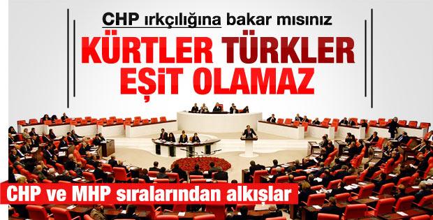CHP'li Güler: Kürtler Türklerle eşit olamaz