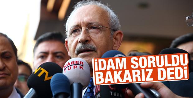 Kılıçdaroğlu'na idam sorusu