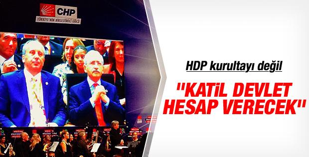 CHP kurultayında katil devlet sloganları