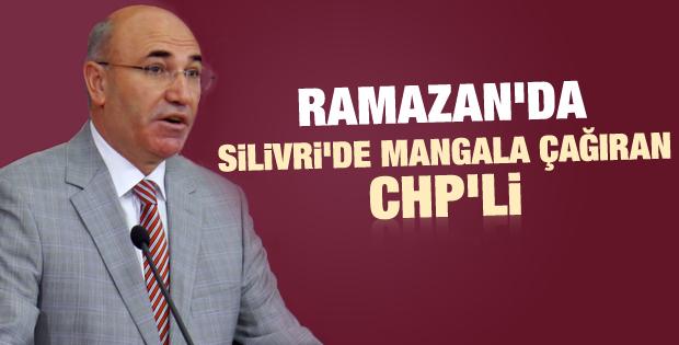 CHP'li Tanal: Etinizi mangalınızı alın Silivri'ye gelin