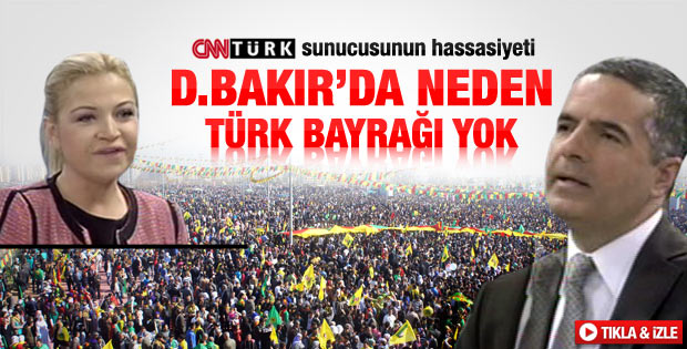 CNN Türk spikerinin Diyarbakır'daki bayrak hassasiyeti