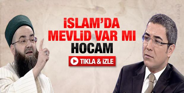 Cübbeli Ahmet Hoca'ya soruldu: İslam'da mevlid var mı