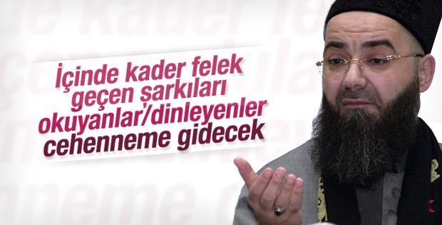 Cübbeli Ahmet isyan şarkıları için cehennemlik dedi