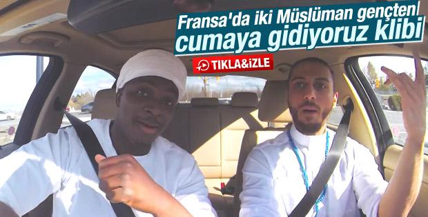 Fransa'da iki Müslüman gençten cuma namazı şarkısı