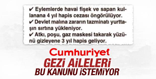 Cumhuriyet: Gezi aileleri İç Güvenlik Paketi'nden rahatsız