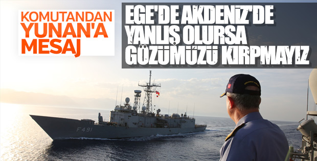Orgeneral Akar'dan Akdeniz ve Ege'de operasyon sinyali