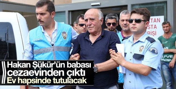 Hakan Şükür'ün babasına ev hapsi kararıyla tahliye