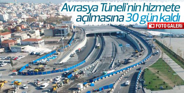 Avrasya Tüneli'nin hizmete açılmasına 30 gün kaldı