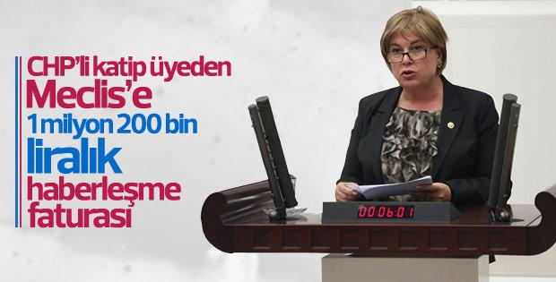 CHP'li vekilden 1 milyon 200 bin liralık haberleşme faturası