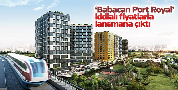 'Babacan Port Royal' iddialı fiyatlarla lansmana çıktı