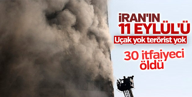 Tahran'da yangın nedeniyle 17 katlı iş yeri çöktü