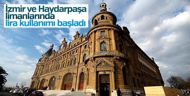 İzmir ve Haydarpaşa limanlarında lira kullanımı başladı