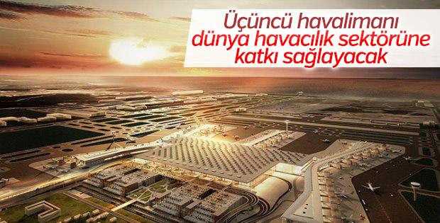 Yeni Havalimanı havacılık sektörüne katkı sağlayacak