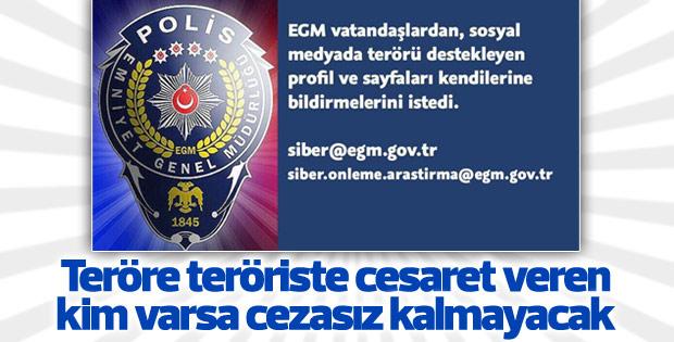 EGM'den vatandaşlara terör destekçilerini bildirin çağrısı