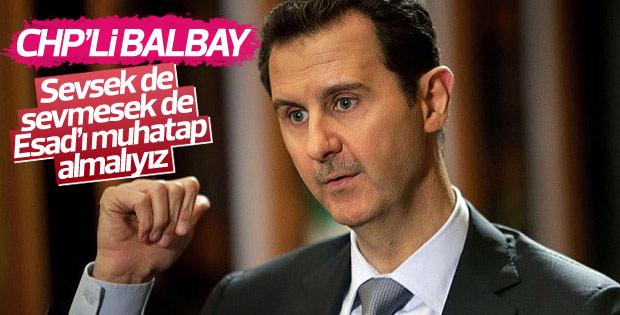 CHP'li Balbay: Esad Suriye'nin meşru Cumhurbaşkanı