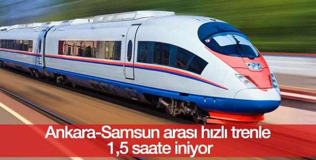 Ankara-Samsun arası hızlı tren yapılacak