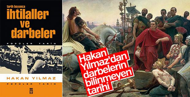 Hakan Yılmaz'ın Tarih Boyunca İhtilaller ve Darbeler kitabı