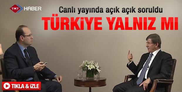 Davutoğlu:Türkiye'nin yalnızlaştığı doğru değil - izle