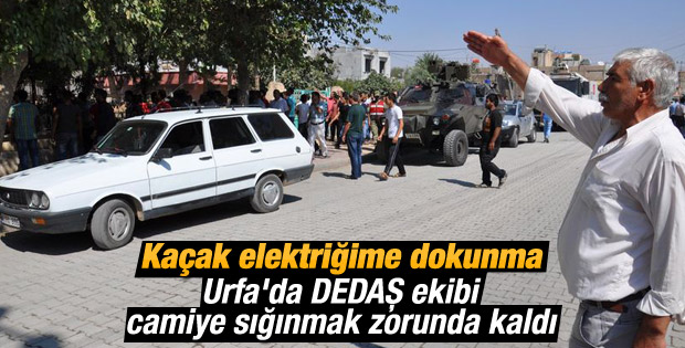 Urfa'da saldırıya uğrayan DEDAŞ ekibi camiye sığındı