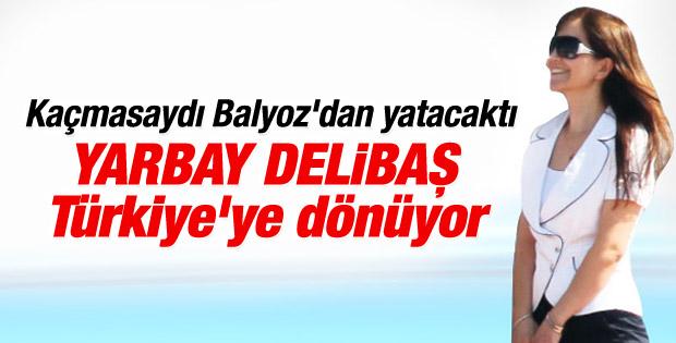 Yarbay Tülay Delibaş Türkiye'ye dönüyor