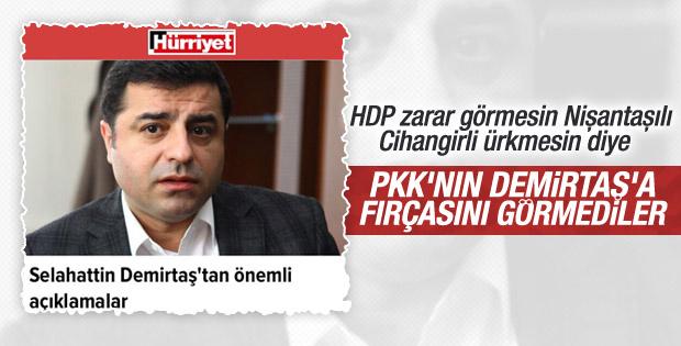 Hürriyet PKK'nın Demirtaş'a verdiği ayarı görmedi