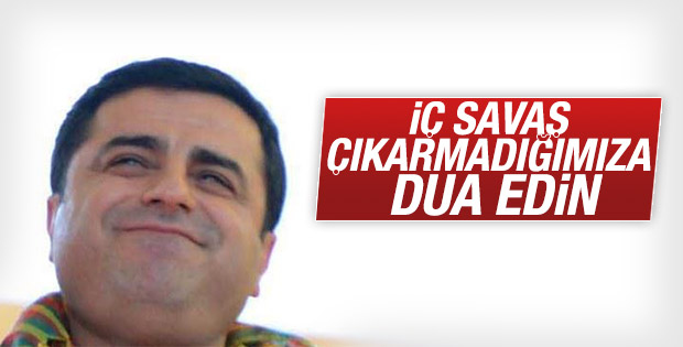 Demirtaş: AKP olsa elli kez iç savaş çıkartırdı