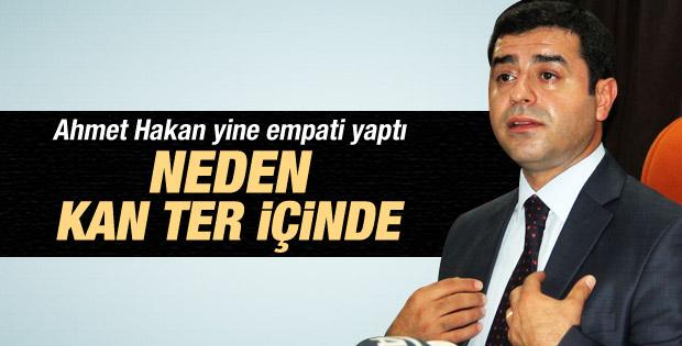 Ahmet Hakan Demirtaş'ın yerinde kim olsa terler diyor