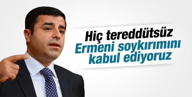 Demirtaş Ermeni soykırımı var dedi