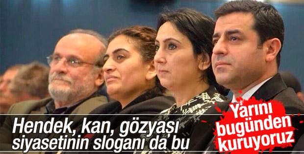HDP'nin yeni sloganı: Yarını bugünden kuruyoruz