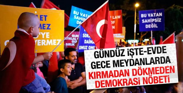 Milletin demokrasi nöbetinde dördüncü gün
