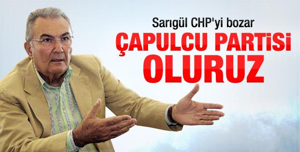 Deniz Baykal: Sarıgül gelirse CHP çapulcu partisine döner