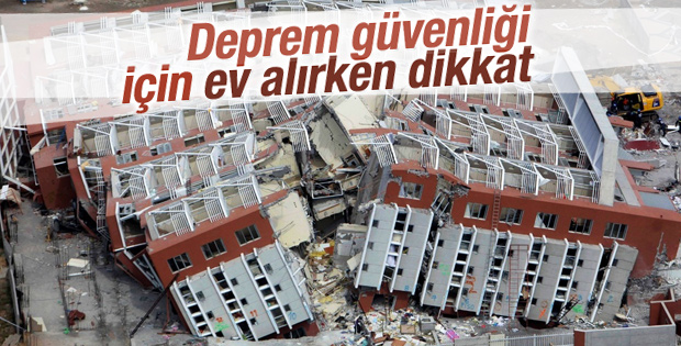 Deprem güvenliği için ev alırken dikkat