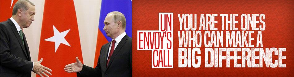 UN envoy urges Erdoğan and Putin to discuss Idlib