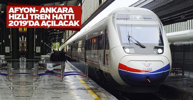 Afyon- Ankara hızlı tren hattı 2019'da açılacak