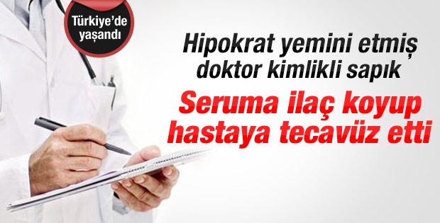 Seruma ilaç koyup hastaya tecavüz eden doktor