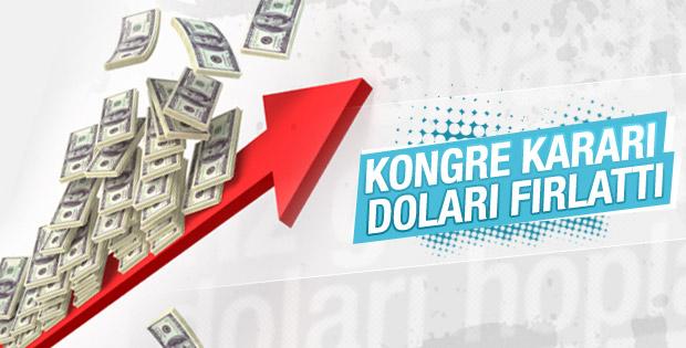 Kongre kararı sonrası dolar fırladı