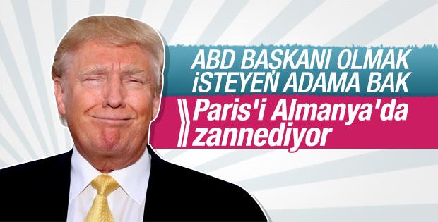 Donald Trump Paris'i Almanya'da zannetti