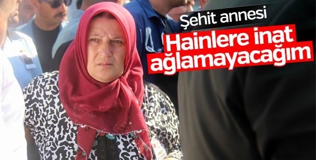 Şehit Adem Güven'in annesi: Hainleri sevindirmeyeceğim