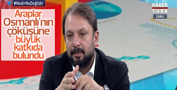 Ahmet Han Araplar Osmanlıyı Arkadan Vurdu