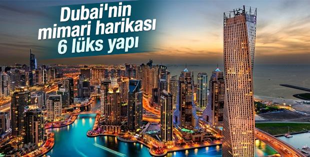 Dubai'nin mimari harikası 6 lüks yapı