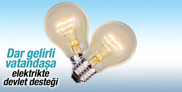 Dar gelirlilere elektrikte devlet desteği