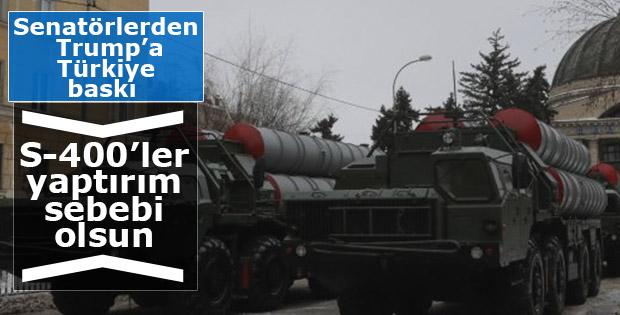 ABD'li senatörler Türkiye'nin S-400 pazarlığının peşinde
