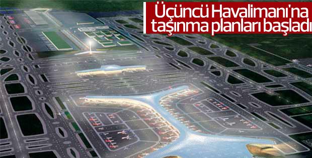 Üçüncü Havalimanı'na taşınma planları başladı