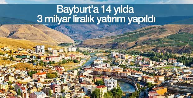 Bayburt'a 14 yılda 3 milyar liralık yatırım yapıldı