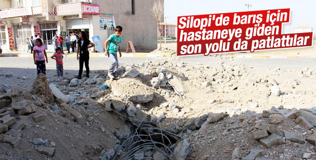 Silopi'de teröristler hastane yoluna bomba koydular