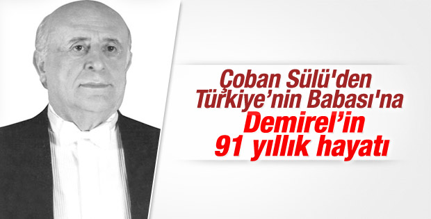 Süleyman Demirel'in 91 yıllık hayatı