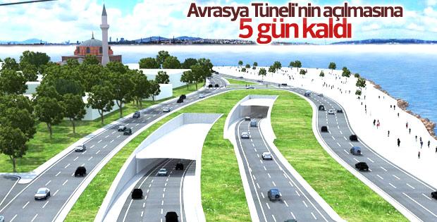 Avrasya Tüneli'nin açılmasına 5 gün kaldı